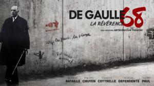 De Gaulle 68, La Révérence @ Noves (13) Théâtre de Verdure | Noves | Provence-Alpes-Côte d'Azur | France