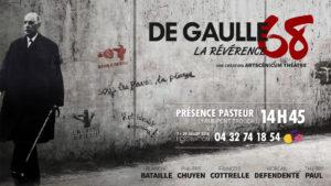De Gaulle 68, La Révérence @ Avignon (84) Présence Pasteur | Avignon | Provence-Alpes-Côte d'Azur | France