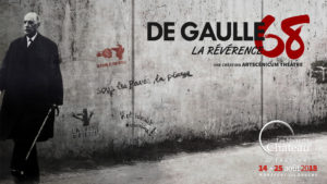 De Gaulle 68, La Révérence @ Montfort-sur-Argens (83) Les Nuits du Château | Montfort-sur-Argens | Provence-Alpes-Côte d'Azur | France