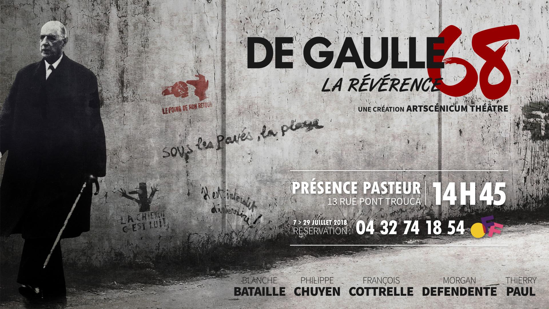 De Gaulle 68, La Révérence - Avignon OFF 2018