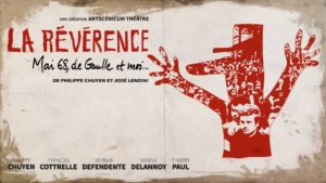 La Révérence - Mai 68, de Gaulle et moi... @ Mougins (06) Scène 55