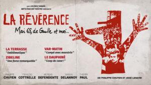 La Révérence - Mai 68, de Gaulle et moi... @ Venelles (13) Salle des fêtes