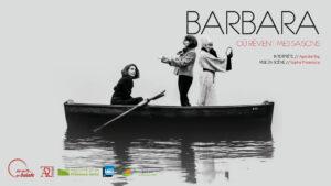 Barbara, où rêvent mes saisons [annulé] @ La Celle (83) Galerie Lantelme