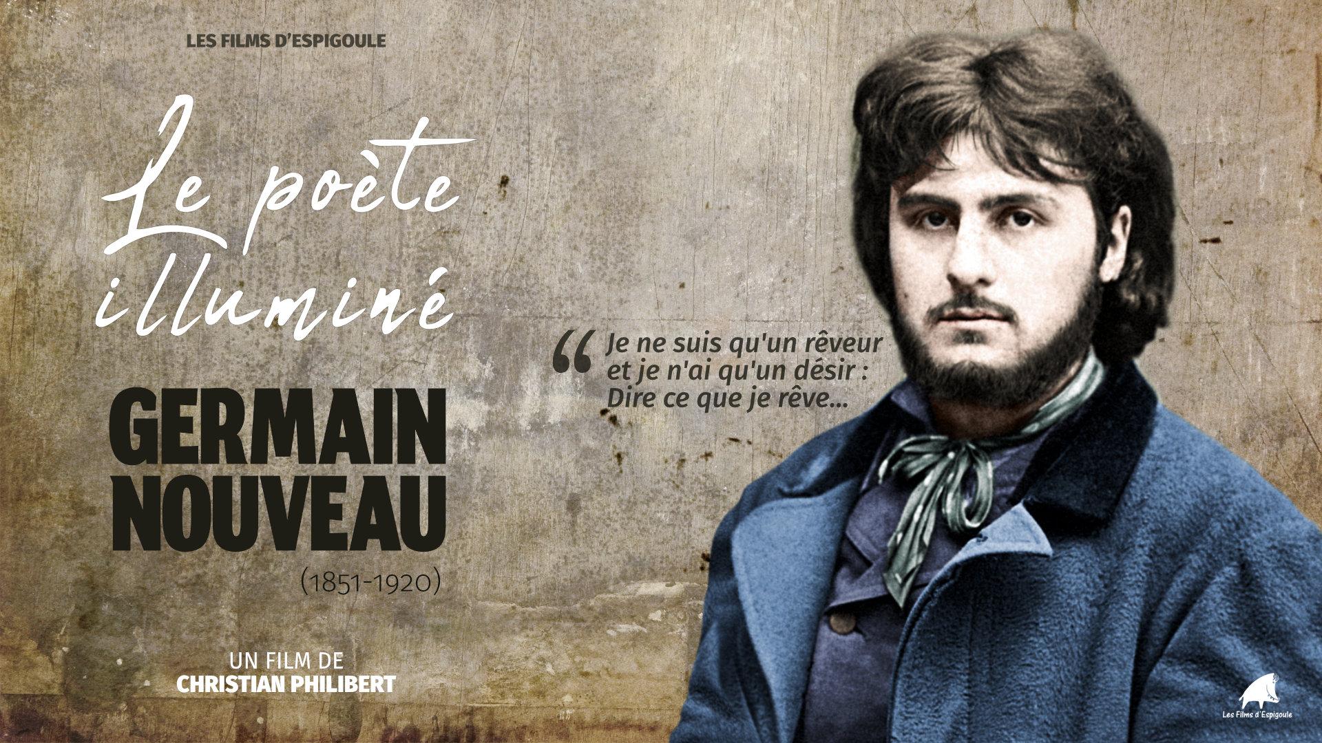 Le poète illuminé, Germain Nouveau (1851 – 1920)
